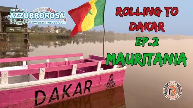 Rolling To Dakar – Viaggio in moto a Dakar – Ep.2 Mauritania